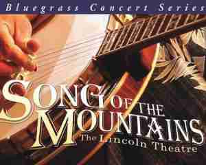Song of the Mountains @ The Lincoln Theatre | Marion | Virginia | United States